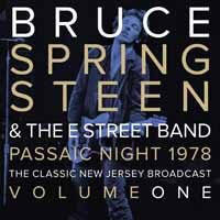 Bruce Springsteen & The E Street Band -- Passaic Night 1978 Volume One