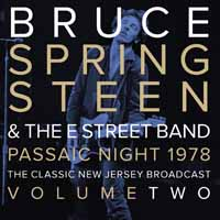 Bruce Springsteen & The E Street Band -- Passaic Night 1978 Volume Two