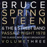 Bruce Springsteen & The E Street Band -- Passaic Night 1978 Volume Three