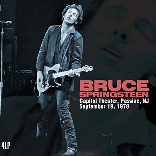 Bruce Springsteen -- Capitol Theather, Passiac, NJ September 19, 1978