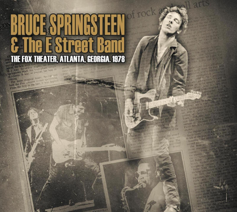 Bruce Springsteen & The E Street Band -- The Fox Theater, Atlanta, Georgia, 1978