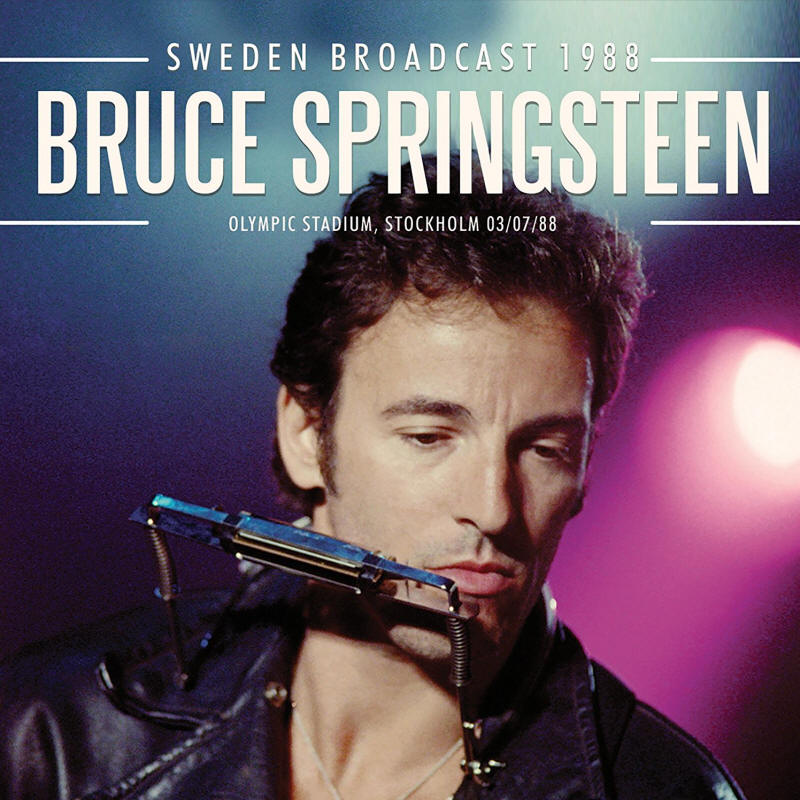 Bruce Springsteen -- Sweden Broadcast 1988