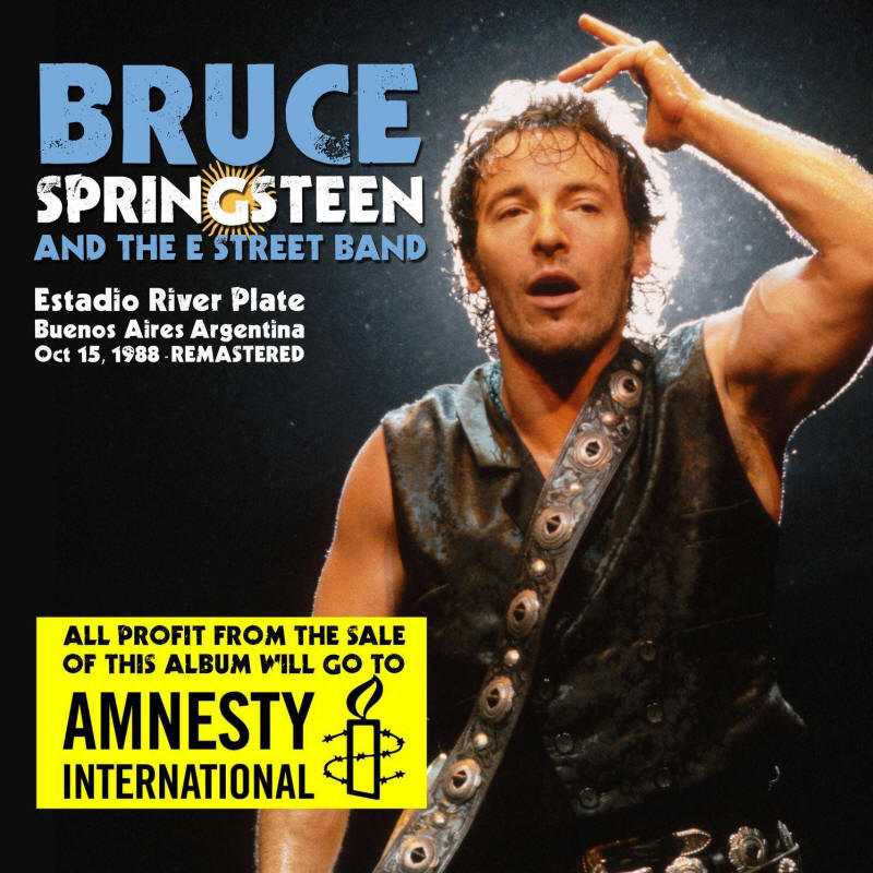 Bruce Springsteen & The E Street Band -- Estadio River Plate, Buenos Aires, Argentina Oct 15, 1988