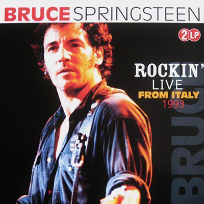 Bruce Springsteen -- Rockin' Live From Italy 1993